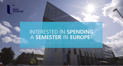 photo of Ulster University with text saying interested in spending a semester in Europe
